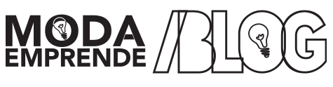 Blog ModaEmprende – Tu fuente de información sobre emprendimiento en moda