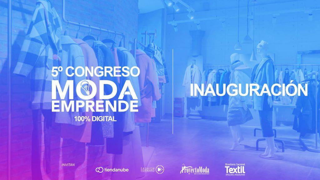 Inauguración 5to Congreso Moda Emprende